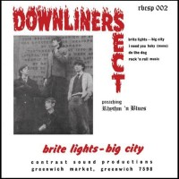 Downliners Sect – Brite Lights – Big City